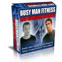 Busy Man Fitness and Nutrition Secrets