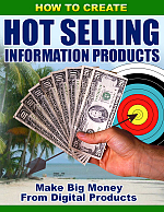 How To Create Hot Selling Information Products