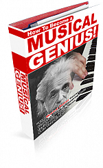 How To Become a Musical Genius!