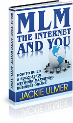 MLM, the Internet and You