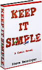 Keep it Simple: A Comic Novel