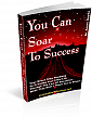 You Can Soar To Success