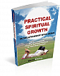 Practical Spiritual Growth in Relationship with Jesus