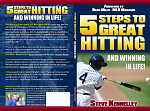 5 Steps to Great Hitting and Winning in Life